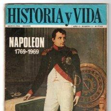 Coleccionismo de Revista Historia y Vida: REVISTA MENSUAL HISTORIA Y VIDA. AÑO II. Nº 17. MADRID BARCELONA AGOSTO DE 1969. Lote 15165438