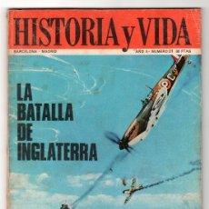 Coleccionismo de Revista Historia y Vida: REVISTA MENSUAL HISTORIA Y VIDA. AÑO II. Nº 21. MADRID BARCELONA DICIEMBRE DE 1969. Lote 15165461