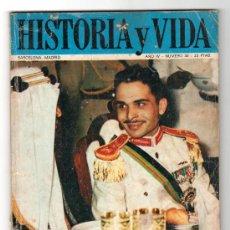 Coleccionismo de Revista Historia y Vida: REVISTA MENSUAL HISTORIA Y VIDA. AÑO IV. Nº 40. MADRID BARCELONA JULIO DE 1971. Lote 15165556