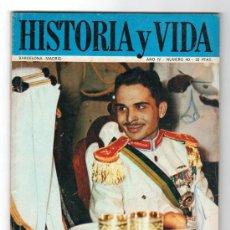 Coleccionismo de Revista Historia y Vida: REVISTA MENSUAL HISTORIA Y VIDA. AÑO IV. Nº 40. MADRID BARCELONA JULIO DE 1971. Lote 15165580