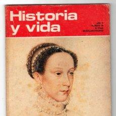 Coleccionismo de Revista Historia y Vida: REVISTA MENSUAL HISTORIA Y VIDA. AÑO V. Nº 46. MADRID BARCELONA JUNIO DE 1972. Lote 15165636