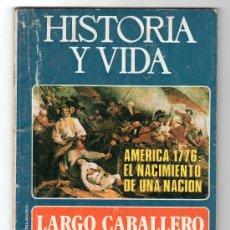 Coleccionismo de Revista Historia y Vida: REVISTA MENSUAL HISTORIA Y VIDA. AÑO IX. Nº 99. MADRID BARCELONA JUNIO DE 1976. Lote 15165966