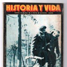 Coleccionismo de Revista Historia y Vida: REVISTA MENSUAL HISTORIA Y VIDA. AÑO X. Nº 108. MADRID BARCELONA MARZO DE 1977. Lote 15165980