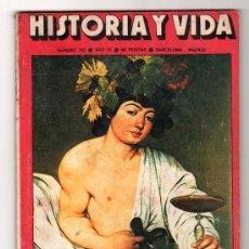 Coleccionismo de Revista Historia y Vida: REVISTA MENSUAL HISTORIA Y VIDA. AÑO IX. Nº 105. MADRID BARCELONA DICIEMBRE DE 1976. Lote 15166028
