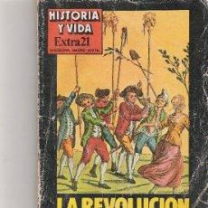 Coleccionismo de Revista Historia y Vida: HISTORIA Y VIDA - LA REVOLUCION FRANCESA - EXTRA Nº 21 -. Lote 15721643