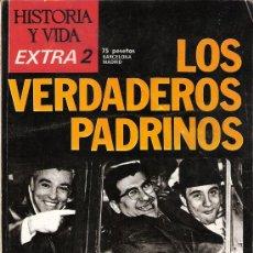 Coleccionismo de Revista Historia y Vida: LA MAFIA. LOS VERDADEROS PADRINOS.CASCIO. MUSSOLINI.LUCIANO.SINATRA.VELACHI. HISTORIA Y VIDA. EXTRA2. Lote 26168054