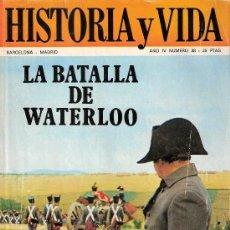 Coleccionismo de Revista Historia y Vida: HISTORIA Y VIDA. MAYO 1971. AÑO IV. Nº 38. WATERLOO.EJERCITO DE EUZKADI.BEMBIBRE.. Lote 26211919