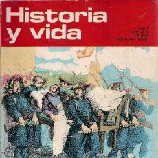 Coleccionismo de Revista Historia y Vida: REVISTA HISTORIA Y VIDA Nº 52 JULIO 1972. Lote 25405884