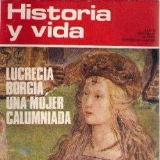 Coleccionismo de Revista Historia y Vida: REVISTA HISTORIA Y VIDA Nº 67 OCTUBRE 1973. Lote 25554538