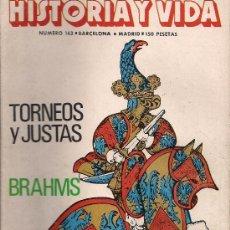 Coleccionismo de Revista Historia y Vida: REVISTA HISTORIA Y VIDA Nº 163 OCTUBRE 1981. Lote 26109605