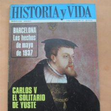 Coleccionismo de Revista Historia y Vida: HISTORIA Y VIDA - BARCELONA - CARLOS V - AÑO IV Nº 34. Lote 28359997