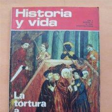 Coleccionismo de Revista Historia y Vida: HISTORIA Y VIDA - LA TORTURA A TRAVÉS DE LOS SIGLOS - AÑO V Nº 57. Lote 28360933