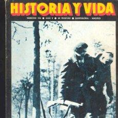 Coleccionismo de Revista Historia y Vida: REVISTA HISTORIA Y VIDA Nº 108 - MARZO 1977- COMO SE PIERDE UNA GUERRA ESPAÑA 1939. Lote 30013817