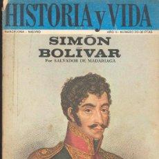 Coleccionismo de Revista Historia y Vida: REVISTA HISTORIA Y VIDA Nº 20 - NOVIEMBRE 1969 - SIMON BOLIVAR - ASTURIAS 1934 LA REVOLUCION DE OCTU. Lote 30013857