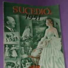 Coleccionismo de Revista Historia y Vida: SUCEDIÓ ... 1951. LA REVISTA DEL AÑO. Lote 30326490