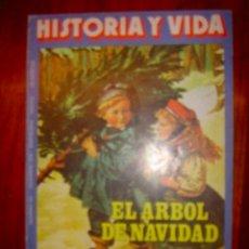 Coleccionismo de Revista Historia y Vida: HISTORIA Y VIDA Nº141 EL ARBOL DE NAVIDAD,..HISTORIA DEL HOMO SAPIENS. Lote 31615522