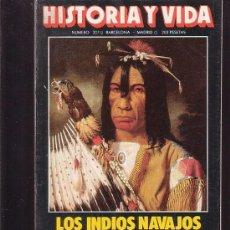 Coleccionismo de Revista Historia y Vida: HISTORIA Y VIDA /Nº 207 LOS INDIOS NAVAJOS. Lote 31806965