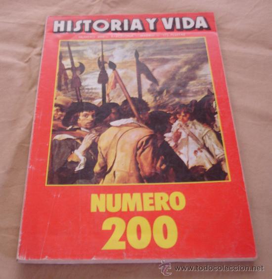 HISTORIA Y VIDA, NUMERO 200. (Coleccionismo - Revistas y Periódicos Modernos (a partir de 1.940) - Revista Historia y Vida)