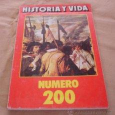 Coleccionismo de Revista Historia y Vida: HISTORIA Y VIDA, NUMERO 200.. Lote 32367344