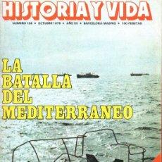Coleccionismo de Revista Historia y Vida: REVISTA HISTORIA Y VIDA Nº139 OCTUBRE 1979. Lote 33816062