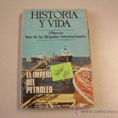 Coleccionismo de Revista Historia y Vida: HISTORIA Y VIDAALBACETE BASE DE LAS BRIGADAS INTERNACIONALES19742,00 € . Lote 34863419