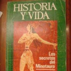 Coleccionismo de Revista Historia y Vida: HISTORIA Y VIDA Nº 78. LOS SECRETOS DEL MINOTAURO. Lote 35287570