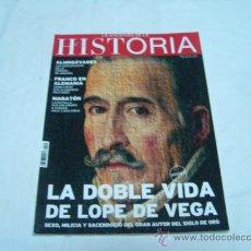 Collectionnisme de Magazine Historia y Vida: LA AVENTURA DE LA HISTORIA Nº 143: LA DOBLE VIDA DE LOPE DE VEGA, FRANCO EN ALEMANIA, ALMOGÁVARES. Lote 37131006