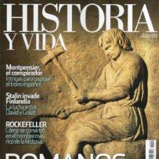Coleccionismo de Revista Historia y Vida: HISTORIA Y VIDA N. 540 - EN PORTADA: ROMANOS DE SEGUNDA (NUEVA). Lote 52395858