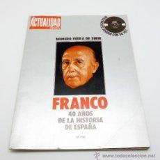 Coleccionismo de Revista Historia y Vida: FRANCISCO FRANCO 40 AÑOS DE LA HISTORIA DE ESPAÑA. Lote 37272437