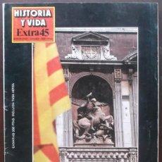 Coleccionismo de Revista Historia y Vida: • HISTORIA Y VIDA EXTRA Nº 45 – CATALUÑA. Lote 37651260