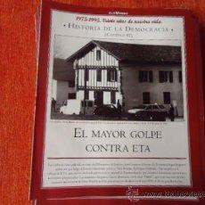 Coleccionismo de Revista Historia y Vida: 1975 - 1995 VEINTE AÑOS DE NUES VIDA - HISTORIA DE LA DEMOCRACIA - EL MAYOR GOLPE CONTRA ETA. Lote 121122103