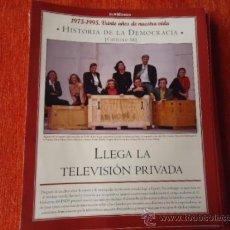 Coleccionismo de Revista Historia y Vida: 1975 - 1995 VEINTE AÑOS DE NUES VIDA - HISTORIA DE LA DEMOCRACIA -LLEGADA TELEVISION PRIVADA. Lote 121122174