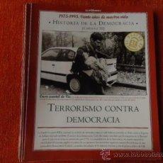 Coleccionismo de Revista Historia y Vida: 1975 - 1995 VEINTE AÑOS DE NUES VIDA - HISTORIA DE LA DEMOCRACIA - TERRORISMO , EL RASTRO DE ETA. Lote 37952832