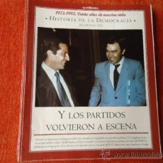 Coleccionismo de Revista Historia y Vida: 1975 - 1995 VEINTE AÑOS DE NUES VIDA - HISTORIA DE LA DEMOCRACIA - ADOLFO SUAREZ Y FELIPE GONZALEZ. Lote 37952881