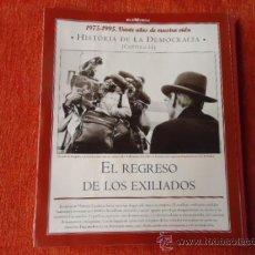 Coleccionismo de Revista Historia y Vida: 1975 - 1995 VEINTE AÑOS DE NUES VIDA - HISTORIA DE LA DEMOCRACIA - EL REGRESO DE LOS EXILIADOS. Lote 37953329