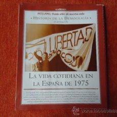 Coleccionismo de Revista Historia y Vida: 1975 - 1995 VEINTE AÑOS DE NUES VIDA - HISTORIA DE LA DEMOCRACIA - VIDA ESPAÑA 1975 LIBERTAD . Lote 37953387