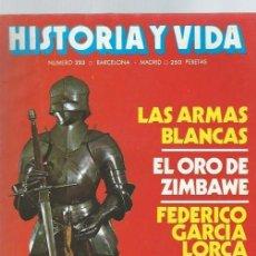Coleccionismo de Revista Historia y Vida: HISTORIA Y VIDA Nº 223,AÑO XIX, OCTUBRE 1986, JUAN DE LA COSA, ARMADURA JUANA DE ARCO, ZIMBABWE. Lote 39914735