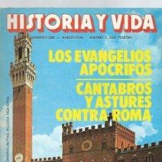 Coleccionismo de Revista Historia y Vida: HISTORIA Y VIDA Nº 226, AÑO XX, ENERO 1987, LOS APÓGRIFOS, CÁNTABROS Y ASTURES CONTRA ROMA. Lote 39915044