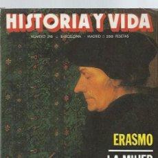 Coleccionismo de Revista Historia y Vida: HISTORIA Y VIDA Nº 216, AÑO XIX, MARZO 1984, ERASMO, LA MUJER EN EL ISLAM, LA COSTA AZUL, . Lote 39915074