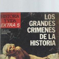 Coleccionismo de Revista Historia y Vida: HISTORIA Y VIDA EXTRA 5, LOS GRANDES CRÍMENES DE LA HISTORIA, CÉSAR, BECKET, PEDRO I Y MONTIEL. Lote 39915248