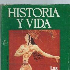 Coleccionismo de Revista Historia y Vida: HISTORIA Y VIDA, Nº 78, AÑO VII, LOS SECRETOS DEL MINOTAURO, CÓMO ESPAÑA PERDIÓ GIBRALTAR. Lote 39947502