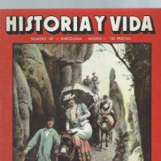 Coleccionismo de Revista Historia y Vida: HISTORIA Y VIDA, Nº 187, AÑO XVI, EL EXCURSIONISMO EN ESPAÑA, EL HOMBRE DE ORCE. Lote 39947758