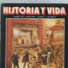 Coleccionismo de Revista Historia y Vida: HISTORIA Y VIDA, Nº 185, AÑO XVI, AGOSTO 1983, EL FERROCARRIL TRANSCONTINENTAL. Lote 39948462