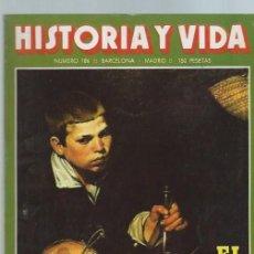 Coleccionismo de Revista Historia y Vida: HISTORIA Y VIDA, Nº 186, AÑO XVI, SEPTIEMBRE 1983, EL MELÓN Y SUS POLÉMICAS, RODIN. Lote 39948503