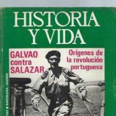 Coleccionismo de Revista Historia y Vida: HISTORIA Y VIDA, Nº 75, AÑO VII, GALVAO CONTRA SALAZAR, ORÍGENES DE LA REVOLUCIÓN PORTUGUESA. Lote 39948574