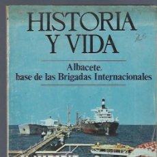 Coleccionismo de Revista Historia y Vida: HISTORIA Y VIDA Nº 70 ENERO 1974 AÑO VII, ALBACETE BASE DE BRIGADAS INTERNACIONALES, LEER. Lote 40492343
