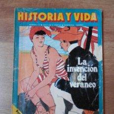 Coleccionismo de Revista Historia y Vida: HISTORIA Y VIDA. LA INVENCIÓN DEL VERANEO. Nº 113 - DIVERSOS AUTORES. Lote 35334854
