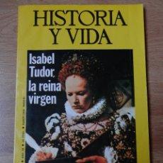 Coleccionismo de Revista Historia y Vida: HISTORIA Y VIDA. ISABEL TUDOR, LA REINA VIRGEN. Nº 97 - DIVERSOS AUTORES. Lote 35334930