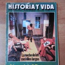 Coleccionismo de Revista Historia y Vida: HISTORIA Y VIDA. LA NOCHE DE LOS CUCHILLOS LARGOS. Nº 102 - DIVERSOS AUTORES. Lote 35334994