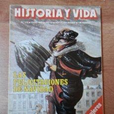 Coleccionismo de Revista Historia y Vida: HISTORIA Y VIDA. LAS FELICITACIONES DE NAVIDAD. Nº 130 - DIVERSOS AUTORES. Lote 35335012
